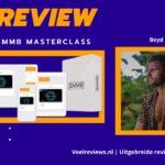 SMMB Masterclass Review van Boyd Hoek + Ervaringen (2021)