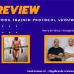 Review: Droog Trainen Protocol Vrouwen + Ervaringen (droogtrainen academie) (2021)
