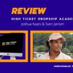Review: High Ticket Dropship Academy van Joshua Kaats (2020) (gesloten momenteel)