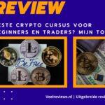 Top 3 Beste Crypto Cursussen in Nederland & België. Welke is het beste voor beginners en traders?